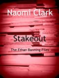 Stakeout (an Ethan Banning File) (The Ethan Banning Files)