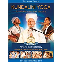 Kundalini Yoga for Wisdom & Self-Mastery: Refining