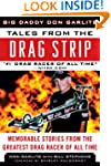 Tales from the Drag Strip: Memorable...