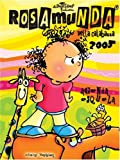 Rosamunda 2005 (Spanish Edition) (Pascualina Family of Products)