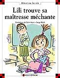 Max et Lili. 057, Lili trouve sa maîtresse méchante / Serge Bloch   Bloch, Serge. Illustrateur