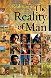 The Reality of Man: Excerpts From The Writings Of Baha'u'llah And Abdu'l-Baha