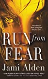 Run from Fear