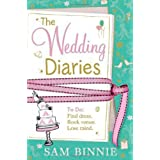 The Wedding Diariesby Sam Binnie