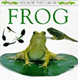 Frog (See How They Grow) (0751366269) by Royston, Angela