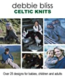 Celtic Knits: Over 25 Designs for Babies, Children & Adults
