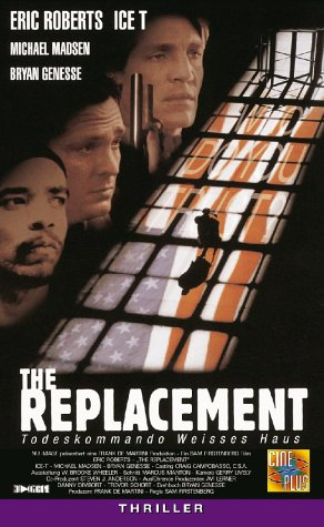The Replacement - Todeskommando Weisses Haus [VHS]