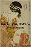 Haiku For Haters (Haiku For ____)