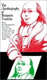 The Autobiography of Benjamin Franklin (0684841967) by Franklin, Benjamin