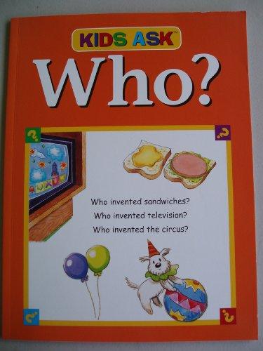 Kids Ask: Who?