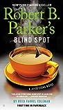 Robert B. Parker's Blind Spot (A Jesse Stone Novel)