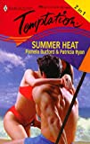 Summer Heat (Harlequin Temptation) (0373257961) by Pamela Burford