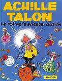 Achille Talon, tome 10 : Le Roi de la science diction
