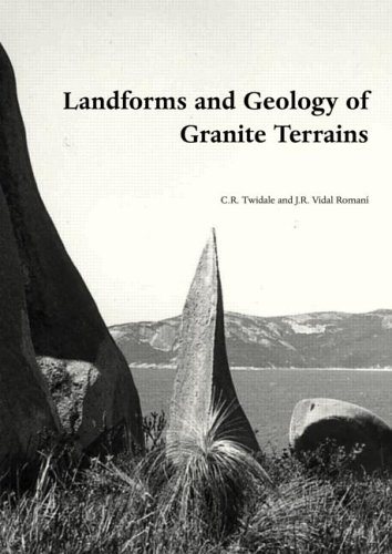 Landforms and Geology of Granite Terrains
