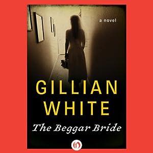 The Beggar Bride Audiobook