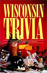 Wisconsin Trivia (Revised) (Trivia Fun) (Trivia Fun)
