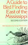img - for A Guide to Bird Finding East of the Mississippi book / textbook / text book