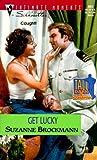 Get Lucky (Tall, Dark & Dangerous, Book 9)