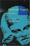 Myth and Tragedy in Ancient Greece (0942299191) by Jean-Pierre Vernant