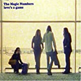 The Magic Numbers Love's A Game