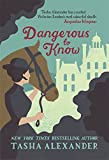 Dangerous to Know (A Lady Emily Mystery)