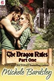 The Dragon Rules: Part One: A Dragon Shifter Paranormal Romance (English Edition)