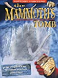 The Mammoth's Tomb (History Hunters)