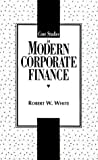 img - for Case Studies in Modern Corporate Finance book / textbook / text book