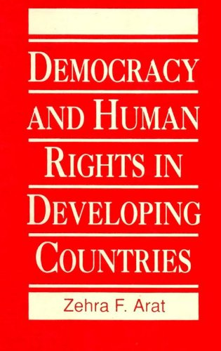Democracy and Human Rights in Developing Countries, Arat, Zehra F.