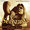 The Sounding (       UNABRIDGED) by Carrie Salo Narrated by Trevor Jones