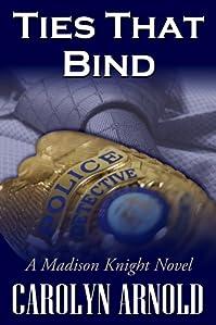 (FREE on 3/10) Ties That Bind by Carolyn Arnold - http://eBooksHabit.com