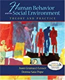 img - for Human Behavior and the Social Environment: Theory and Practice by Lesser, Joan Granucci, Pope, Donna Saia published by Allyn & Bacon (2006) Hardcover book / textbook / text book
