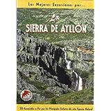 La sierra de Ayllón (Las Mejores Excursiones Por...)