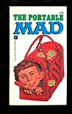 The Portable Mad (0446861979) by MAD MAGAZINE, EDITORS OF