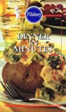 img - for Dinner in Minutes (Pillsbury Home Cooking Library, Dinner in Minutes) book / textbook / text book