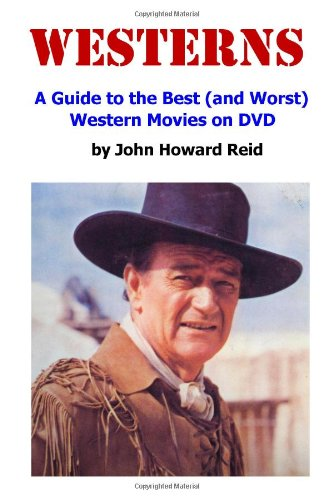 westerns-a-guide-to-the-best-and-worst-western-movies-on-dvd