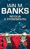 Retour a Stonemouth (French Edition)