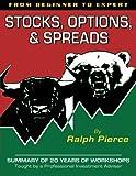 Stocks, Options & Spreads