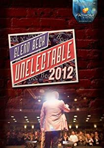 Glenn Beck Unelectable 2012