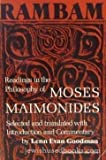 Rambam: Readings in the Philosophy of Moses Maimonides (0805205691) by Moses Maimonides