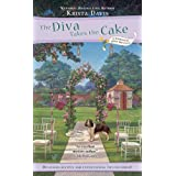 The Diva Takes the Cake (A Domestic Diva Mystery) ~ Krista Davis