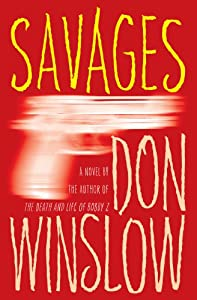 "Cover of ""Savages: A Novel"""