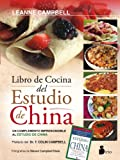 El libro de la cocina del Estudio de China (Spanish Edition)