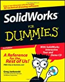 SolidWorks For Dummies (For Dummies (Computer/Tech)) - 0470129786