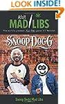 Snoop Dogg Mad Libs