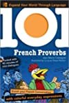 101 French Proverbs with MP3 Disc: En...