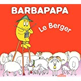 La Petite Bibliotheque De Barbapapa: Barbidou Berger (French Edition)