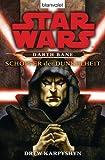 Star Wars - Darth Bane: Sch�pfer der Dunkelheit