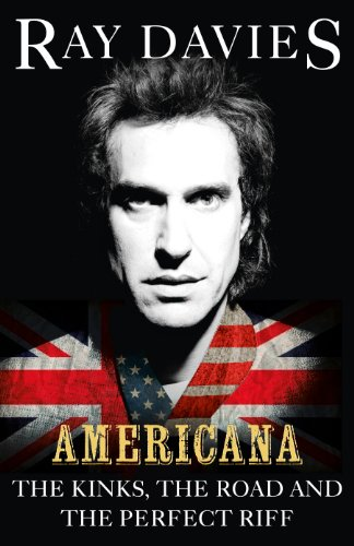 americana-the-kinks-the-road-and-the-perfect-riff