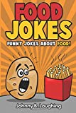 Food Jokes: Funny Jokes About Food!